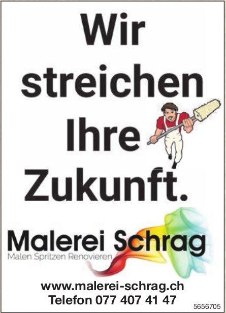 Malerei Schrag - Wir streichen Ihre Zukunft