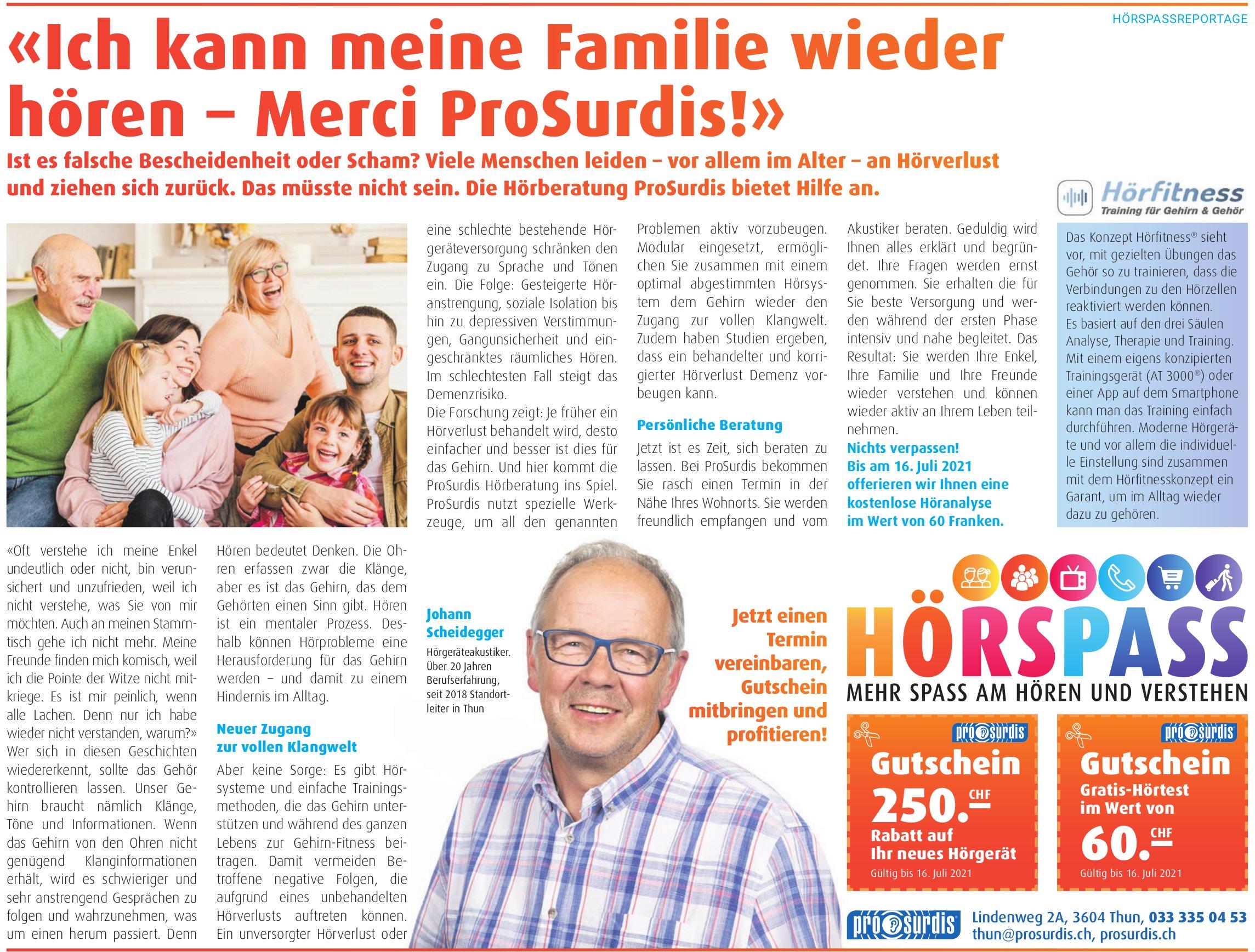 Prosurdis, Thun - «Ich kann meine Familie wieder hören - Merci ProSurdis!»
