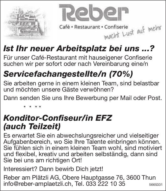 Servicefachangestellte/r (70%) sowie Konditor-Confiseur/in EFZ (auch Teilzeit), Reber am Plätzli AG, Thun, gesucht