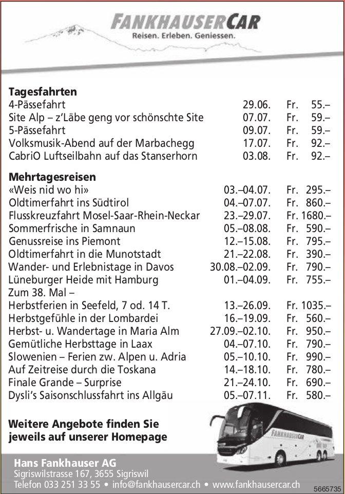 Hans Fankhauser AG - Tagesfahrten / Mehrtagesreisen