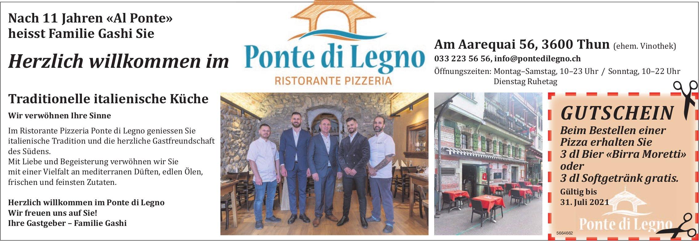 Herzlich willkommen im Ristorante Pizzeria Ponte di Legno, Thun