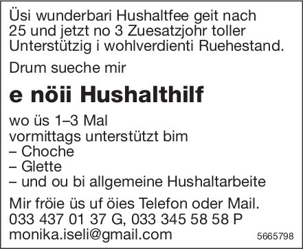 E nöii Hushalthilf, gesucht