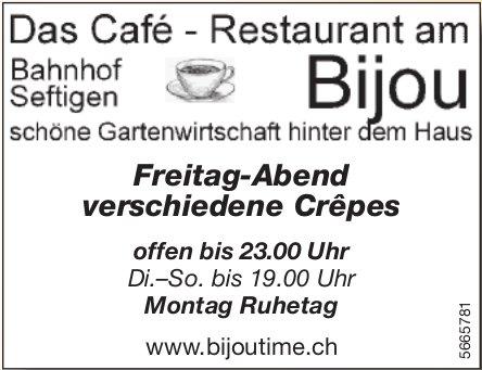 Das Café-Restaurant am Bijou, Seftigen - Freitag-Abend verschiedene Crêpes
