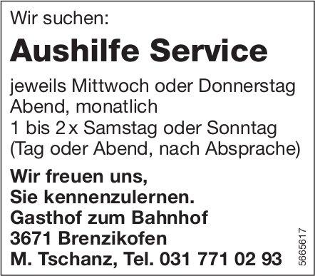 Aushilfe Service, Gasthof zum Bahnhof, Brenzikofen, gesucht