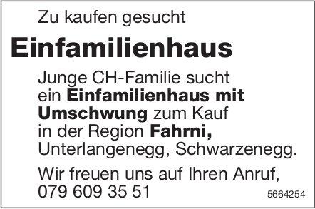 Einfamilienhaus, Region Fahrni, zu kaufen gesucht