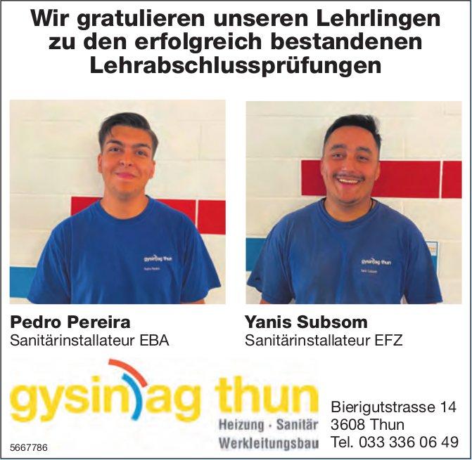 Gysin AG, Thun - Wir gratulieren unseren Lehrlingen zu den erfolgreich bestandenen Lehrabschlussprüfungen