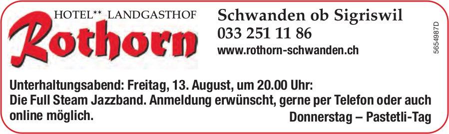 Unterhaltungsabend mit Die Full Steam Jazzband, 13. August, Landgasthof Rothorn, Schwanden ob Sigriswil