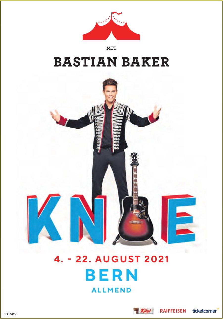 KNIE mit Bastian Baker, 4. - 22. August, Bern