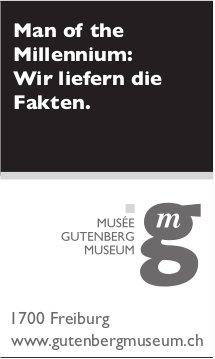 Musée Gutenberg Museum, Freiburg - Man of the Millennium: Wir liefern die Fakten.