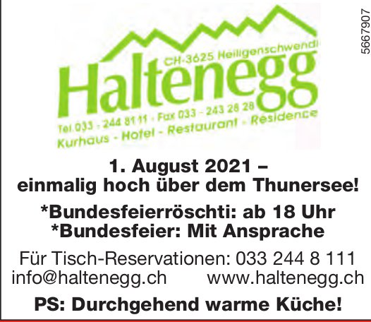 1. August 2021 – einmalig hoch über dem Thunersee!, Kurhaus Hotel Restaurant Haltenegg, Heiligenschwendi