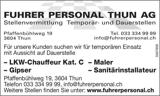 LKW-Chauffeur Kat. C, Maler,  Gipser & Sanitärinstallateur, Fuhrer Personal Thun AG, gesucht