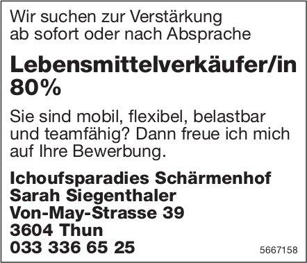 Lebensmittelverkäufer/in 80%, Ichoufsparadies Schärmenhof, Thun, gesucht