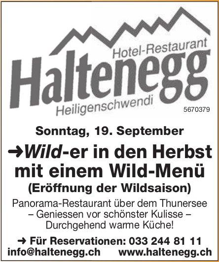 Hotel-Restaurant Haltenegg - ➜Wild-er in den Herbst mit einem Wild-Menü