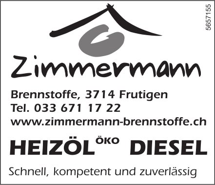 Zimmermann Brennstoffe, Frutigen - Heizöl, Öko, Diesel