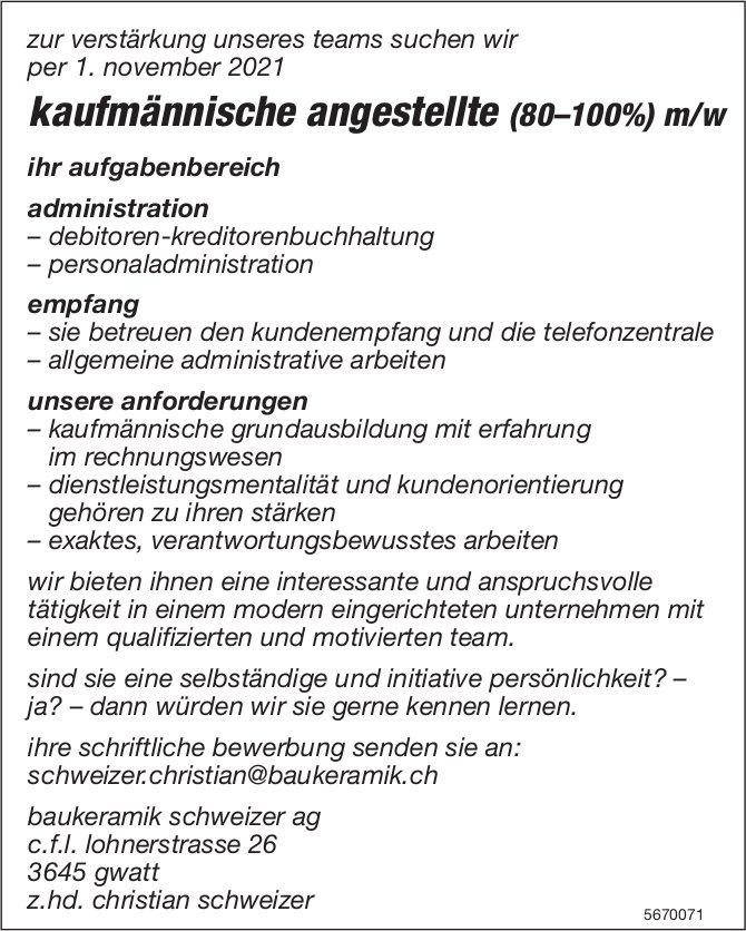 Kaufmännische Angestellte (80–100%) m/w, baukeramik schweizer ag, Gwatt, gesucht