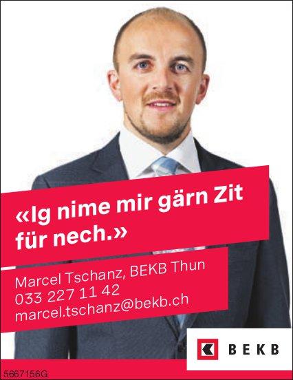 BEKB, Thun - «Ig nime mir gärn Zit für nech.», Marcel Tschanz