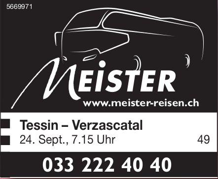 Tessin–Verzascatal, 24. September, Meister Reisen