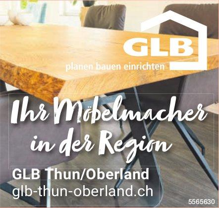 GLB Thun Oberland - Ihr Möbelmacher in der Region