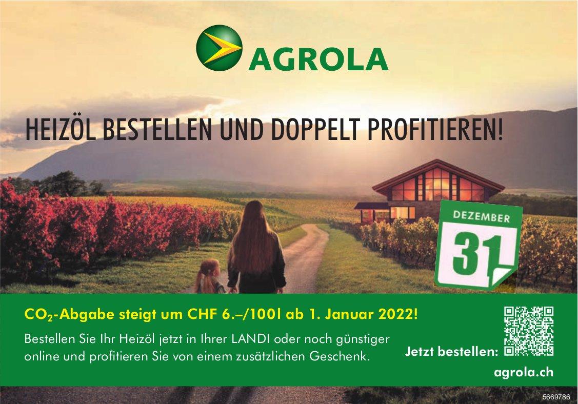 Agrola - Heizöl bestellen und doppelt profitieren!