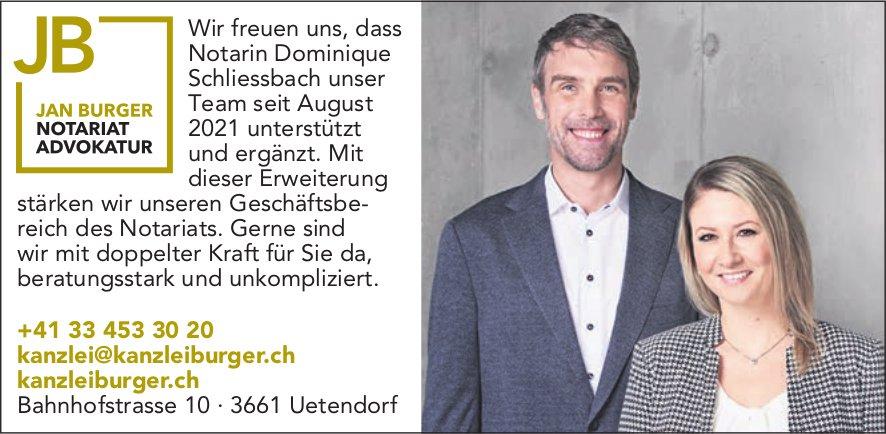 Jan Burger, Notariat Advokatur, Uetendorf - Wir freuen uns, dass Notarin Dominique Schliessbach unser Team seit August 2021 unterstützt und ergänzt