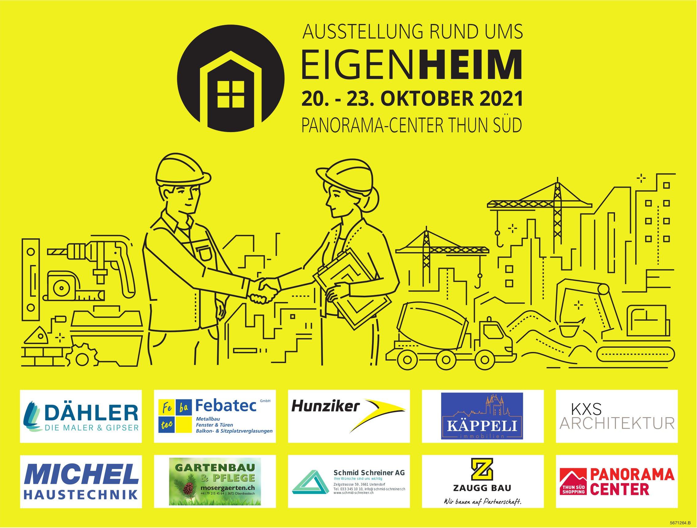 Ausstellung Rund ums Eigenheim, 20. - 23. Oktober, Panorama-Center, Thun Süd