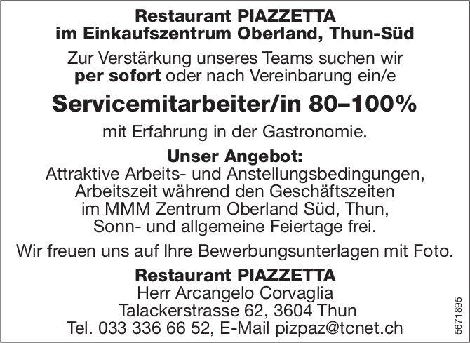 Servicemitarbeiter/in 80–100%, Restaurant Piazzetta, Thun, gesucht