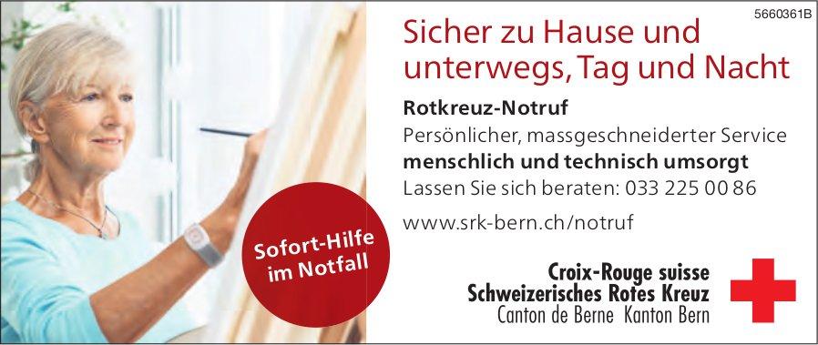Croix-Rouge suisse, Schweizerisches Rotes Kreuz, Kanton Bern - Sicher zu Hause und unterwegs, Tag und Nacht