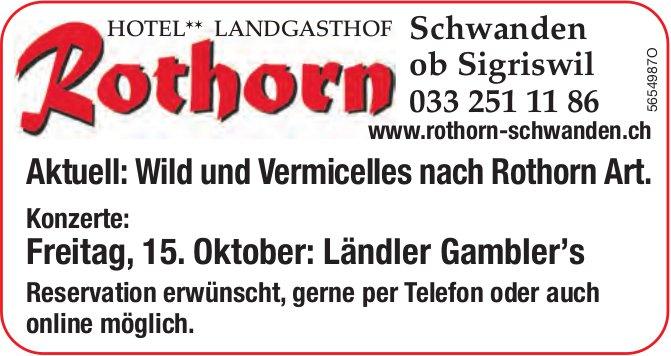 Landgasthof Rothorn, Schwanden ob Sigriswil - Aktuell: Wild und Vermicelles nach Rothorn Art