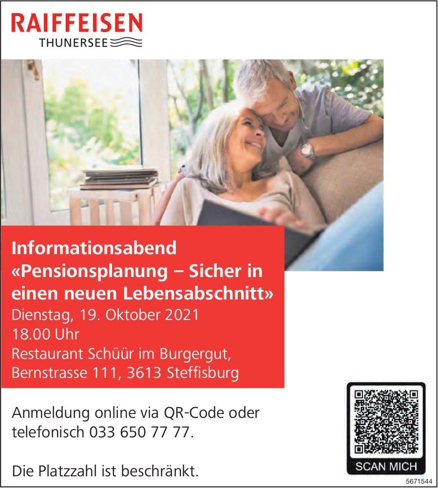 Informationsabend «Pensionsplanung – Sicher in einen neuen Lebensabschnitt», 19. Oktober, Restaurant Schüür im Burgergut, Steffisburg