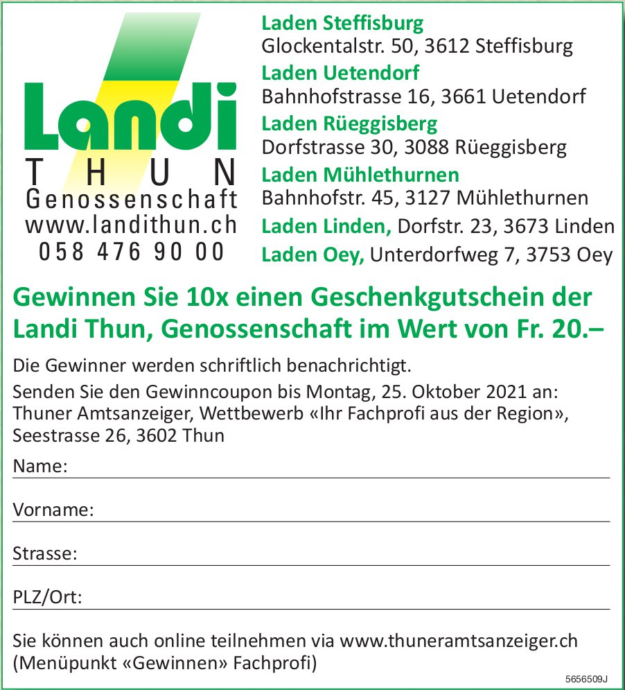 Gewinnen Sie 10x einen Geschenkgutschein der Landi Thun, Genossenschaft im Wert von Fr. 20.–, bis  25. Oktober