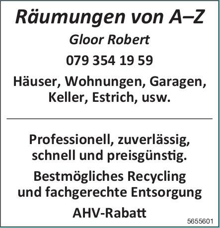 Gloor Robert - Räumungen von A–Z