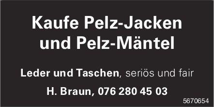 Kaufe Pelz-Jacken und Pelz-Mäntel