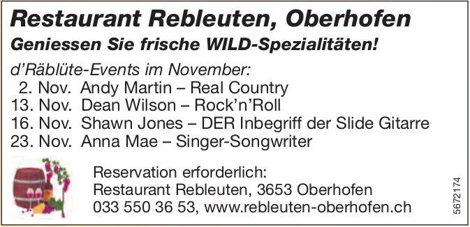 Geniessen Sie frische WILD-Spezialitäten! d'Räblüte-Events im November, Restaurant Rebleuten, Oberhofen