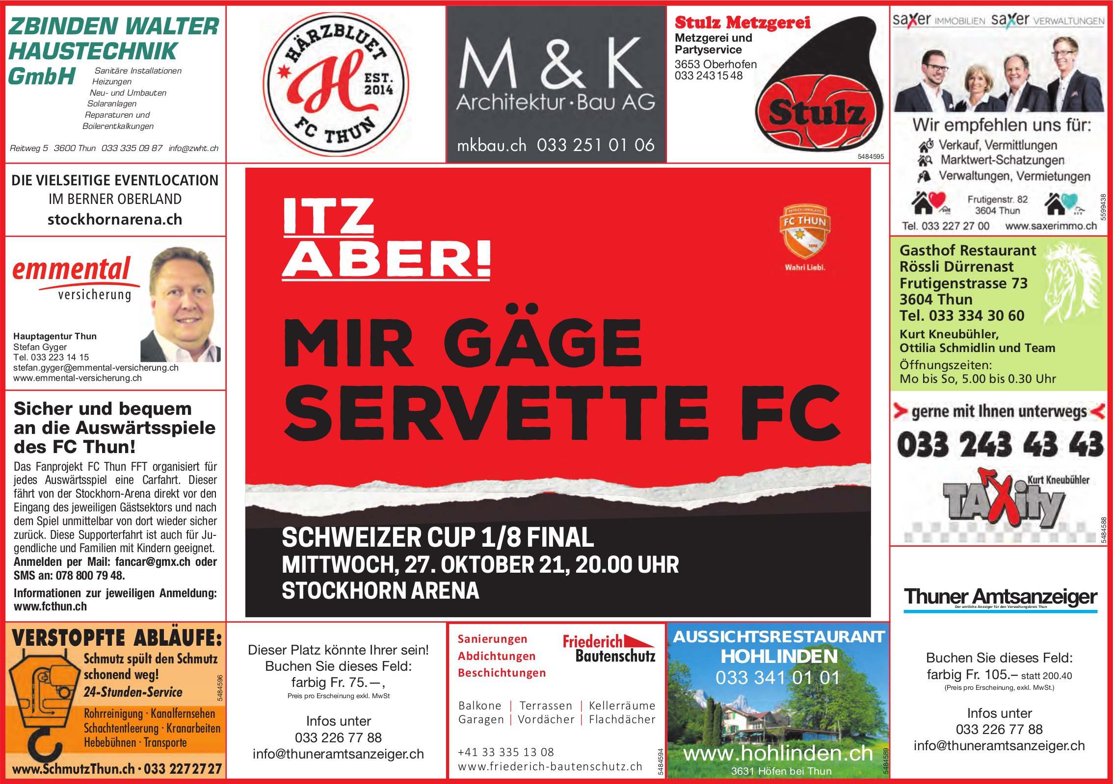 Itz aber! Mir gäge Servette FC, 27. Oktober, Schweizer Cup 1/8 Final, Stockhorn Arena