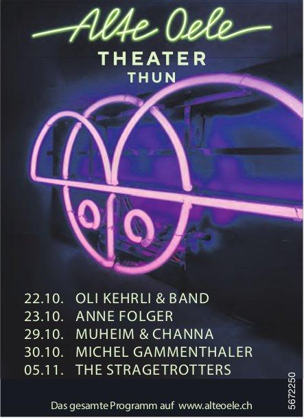 Programm, 22. Oktober - 5. November, Alte Oele Theater Thun