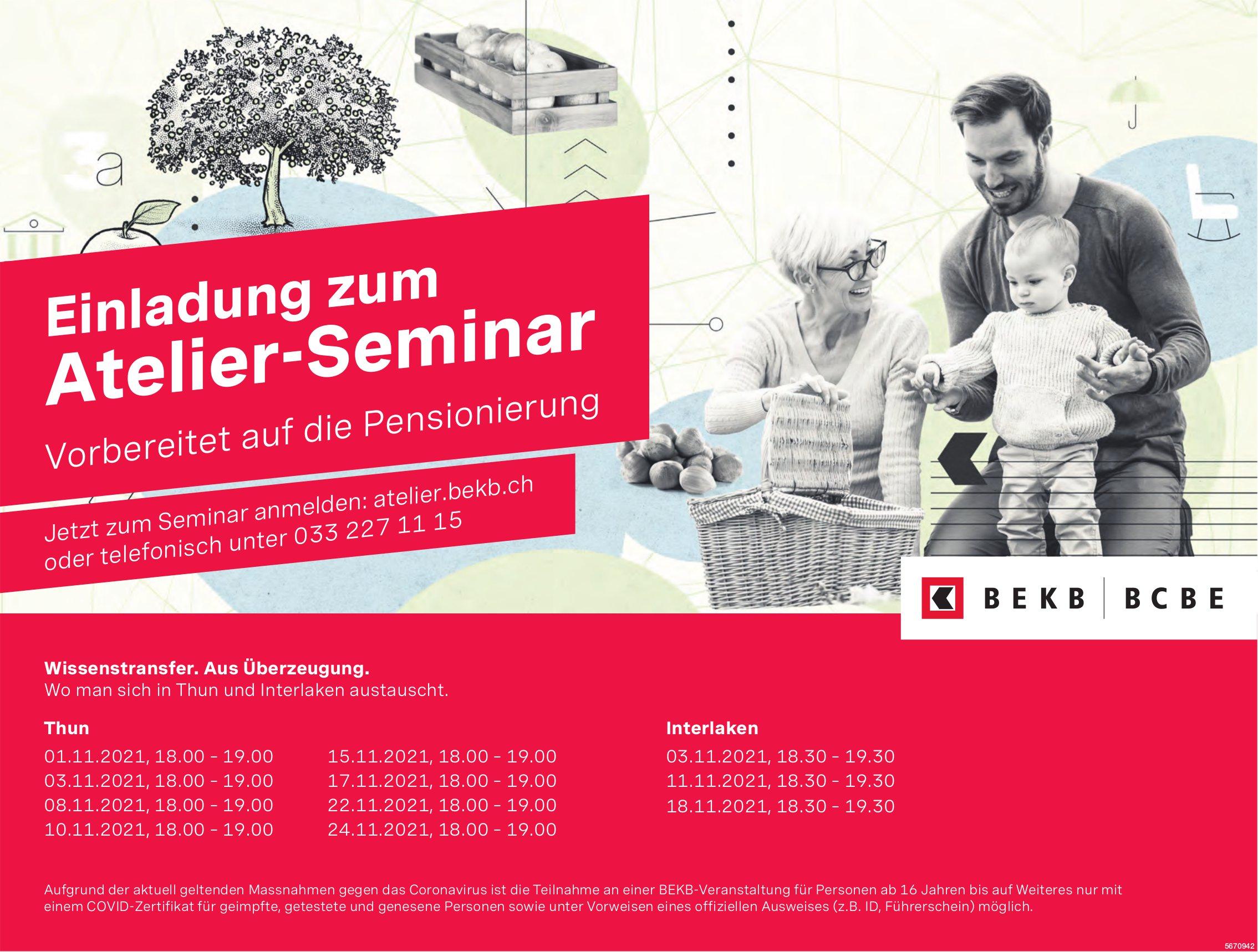 Atelier-Seminar: Vorbereitet auf die Pensionierung, 1. - 24. November, BEKB, Thun & Interlaken