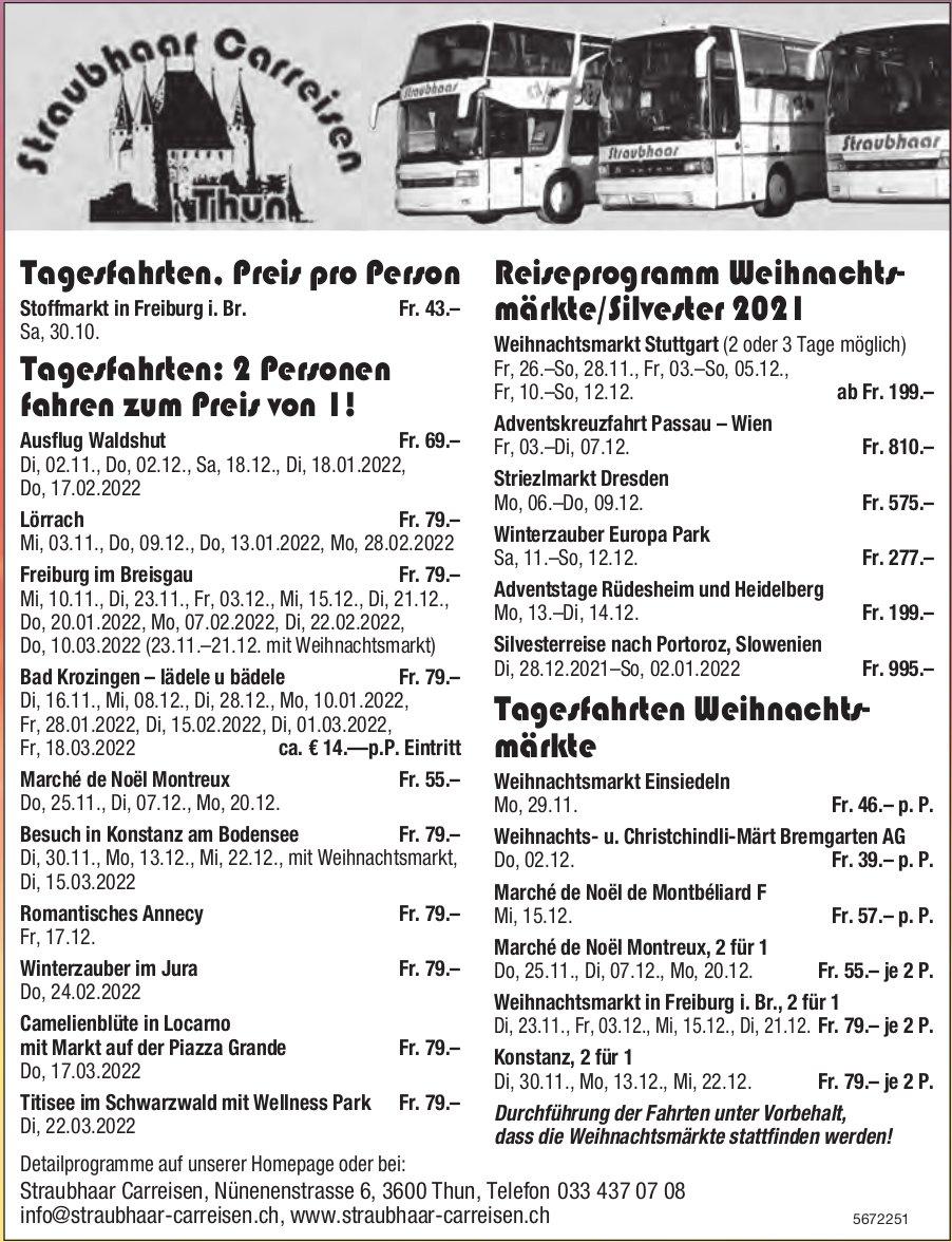 Reiseprogramm, 30. Oktober 2021 - 22. März 2022, Straubhaar Carreisen, Thun