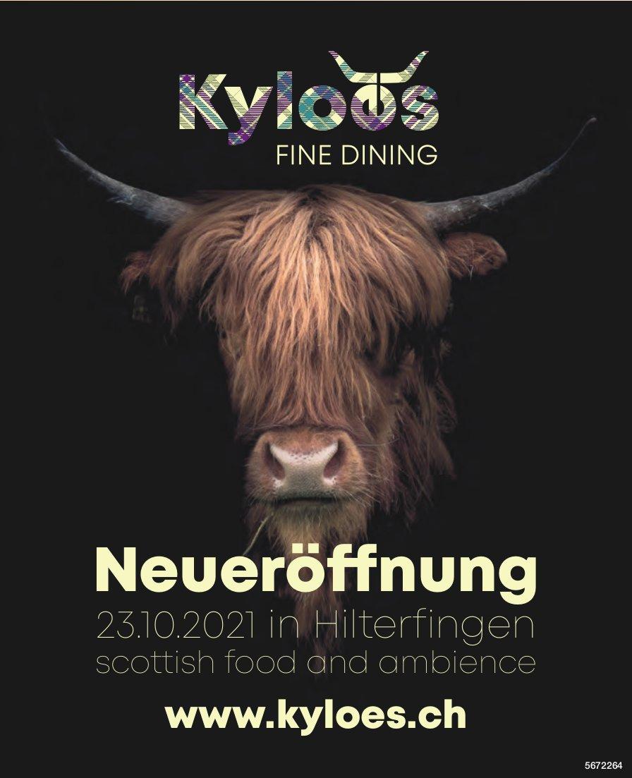 Neueröffnung, 23. Oktober, Kyloes Fine Dining, Hilterfingen