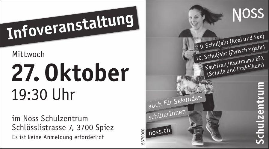Infoveranstaltung, 27. Oktober, NOSS Schulzentrum, Spiez