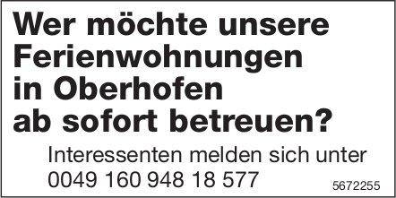 Wer möchte unsere Ferienwohnungen in Oberhofen ab sofort betreuen?
