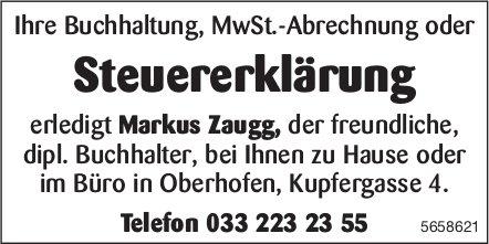 Markus Zaugg erledigt Ihre Buchhaltung, MwSt.-Abrechnung oder Steuererklärung