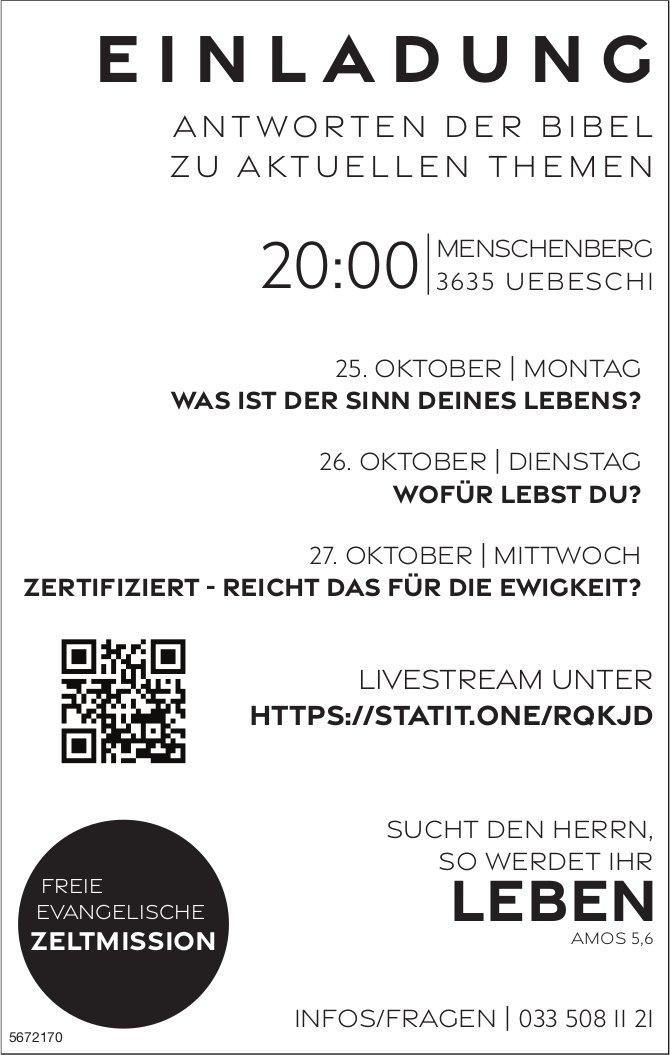 Antworten der Bibel zu aktuellen Themen, 25. - 27. Oktober, Menschenberg, Uebeschi