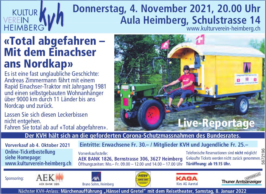 Live-Reportage «Total abgefahren–Mit dem Einachser ans Nordkap», 8. Januar, Heimberg, KVH