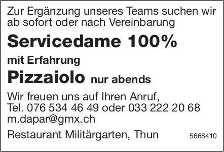 Servicedame 100% & Pizzaiolo, Restaurant Militärgarten, Thun, gesucht