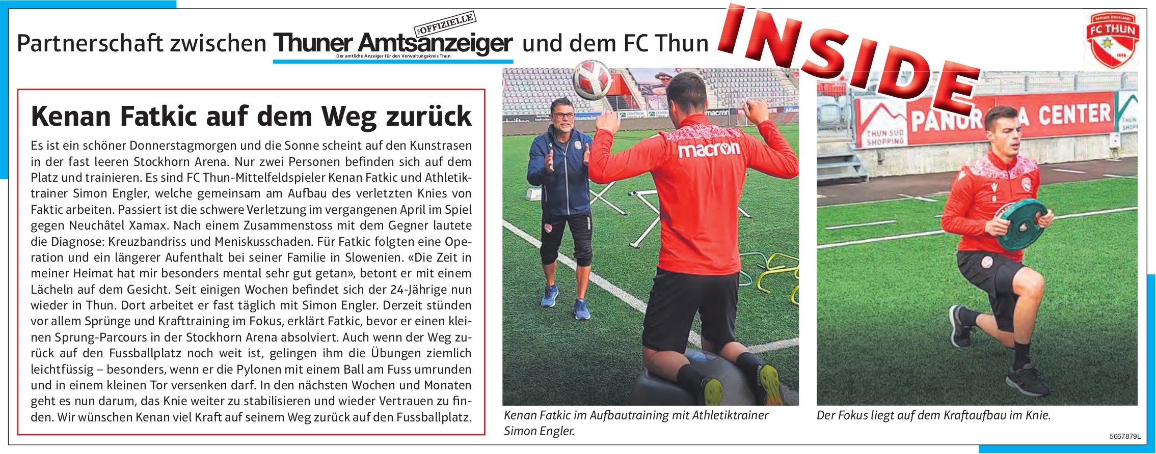 Thuner Amtsanzeiger / FC Thun, Inside: Kenan Fatkic auf dem Weg zurück