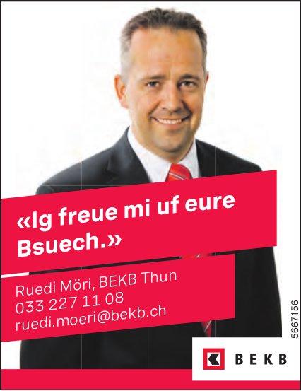 BEKB, Thun - «Ig freue mi uf eure Bsuech.» Ruedi Möri