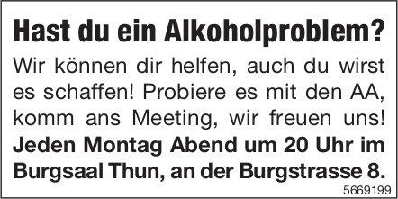 AA, Thun - Hast du ein Alkoholproblem?