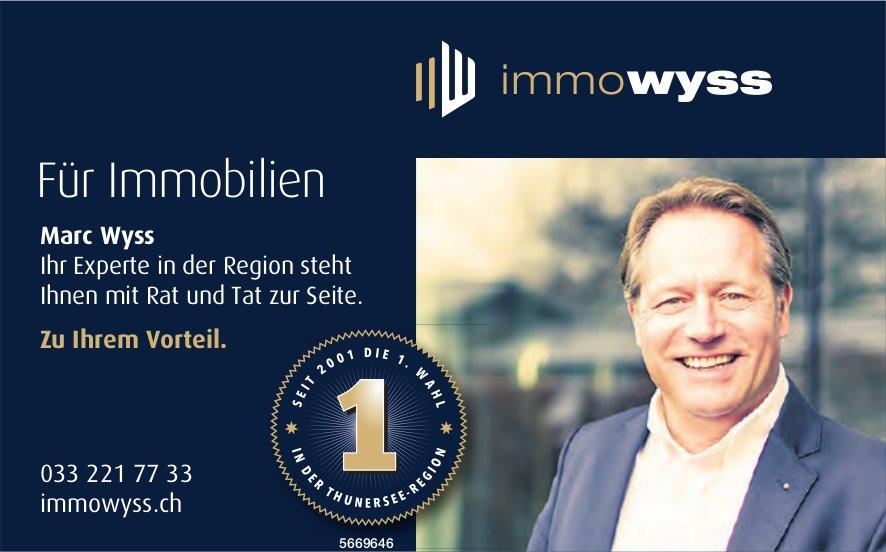 Immo Wyss - Marc Wyss - Ihr Experte in der Region...