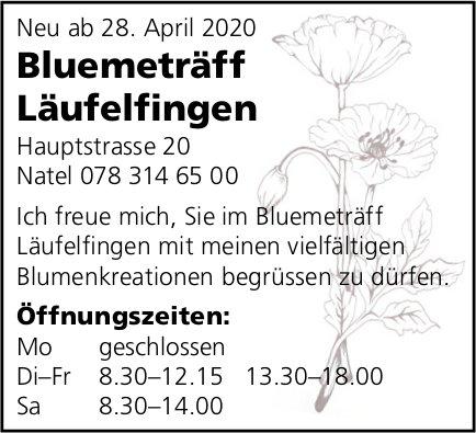 Neu ab 28. April 2020 Bluemeträff Läufelfingen