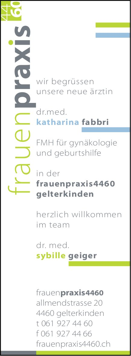 Frauenpraxis, Gelterkinden - Neue Ärztin,  Katharina Fabbri